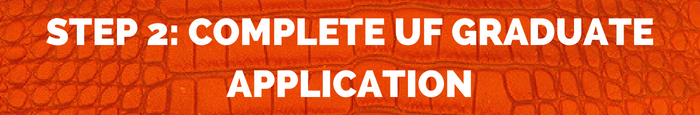 step 2: complete uf graduate application